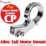 DragonSky (DS-SUPER-CP-MOUNT) Super CP / Mini CP / Genius CP Alloy Tail Motor Mount for 7mm Upgrade Tail Motor